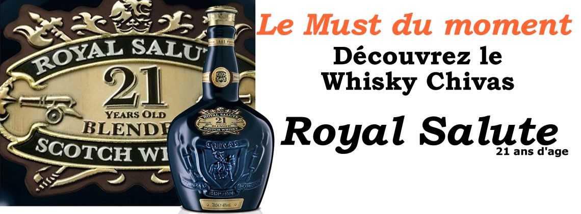 Whisky Chivas 21 ans Royal Salute